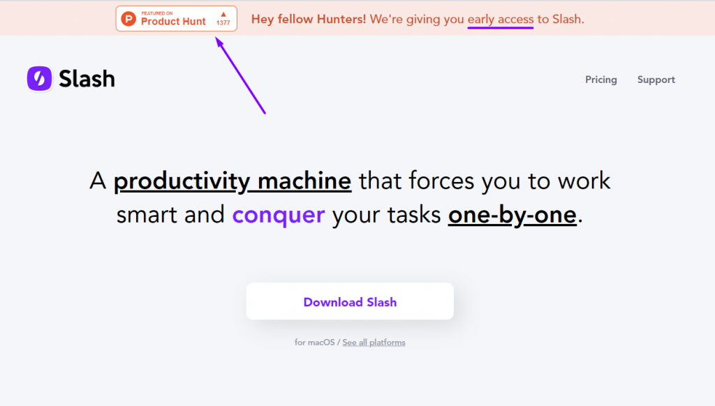 slash productivity machine