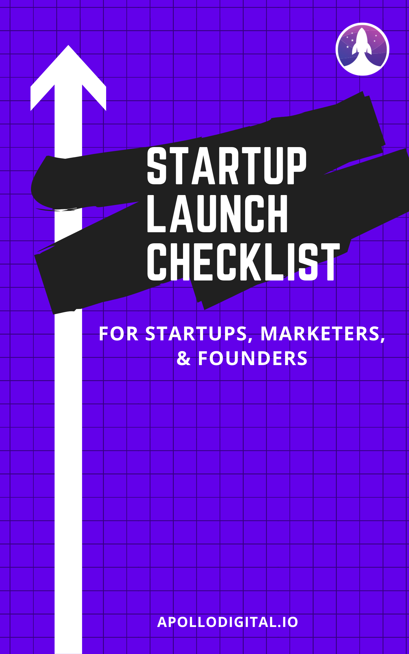 apollo digital startup launch checklist