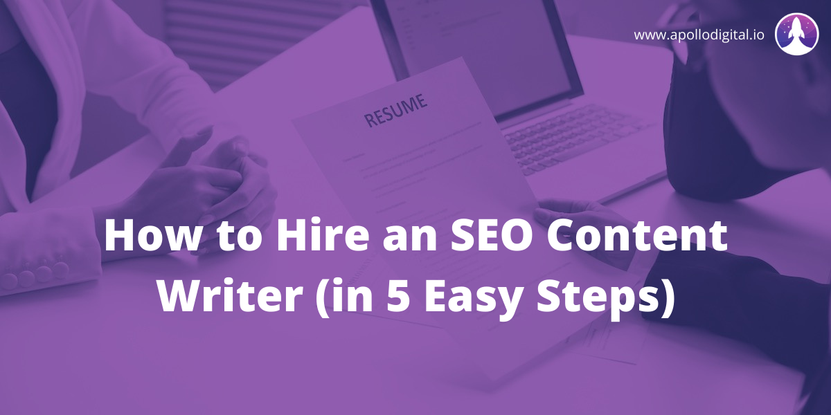 How to Hire an SEO Content Writer