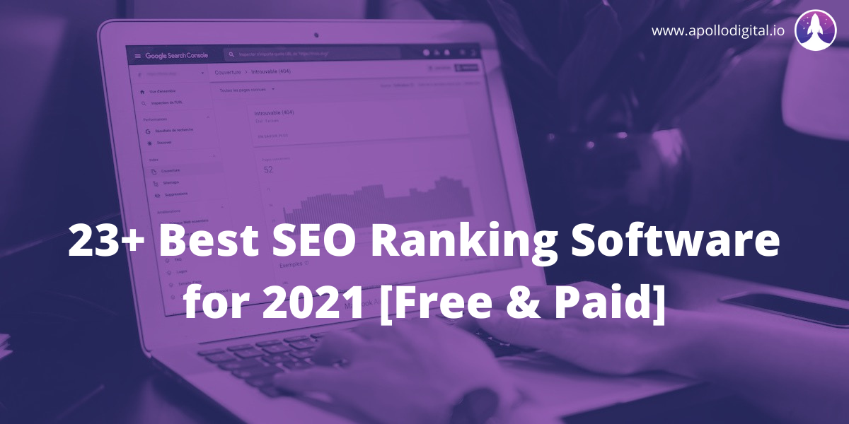 23+ Best SEO Ranking Software for 2021 [Free & Paid]